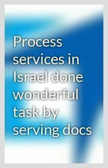 Process services in Israel done wonderful task by serving docs | private investigation services | Scoop.it
