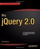 Pro jQuery 2.0, 2nd Edition - PDF Free Download - Fox eBook | Web Application development with PHP, MySQL and other technologies | Scoop.it