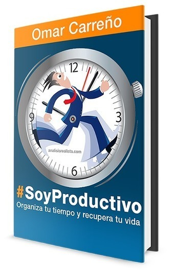 Nuevo eBook: #SoyProductivo ¡Disponible para ti! | productivital | Scoop.it