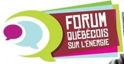 Premier Forum québécois sur l'énergie Mercredi 04 Juillet 2012 | Villes en transition | Scoop.it