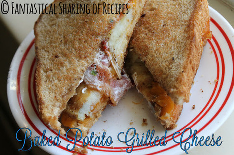 Baked Potato Grilled Cheese | Cooking | Scoop.it