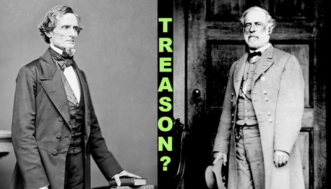 How US Civil War rebels got away with treason - Futurity   The REAL History of America: Half-truths, Indoctrination, and Capitalism out of Control   Scoop.it