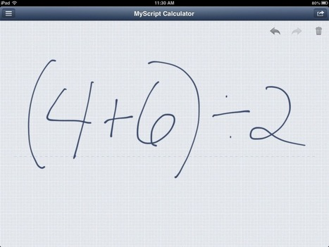 MyScript Calculator - Class Tech Tips | iPads, MakerEd and More  in Education | Scoop.it