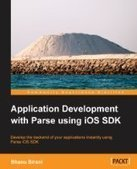 Application Development with Parse using iOS SDK - PDF Free Download - Fox eBook | IT Books Free Share | Scoop.it