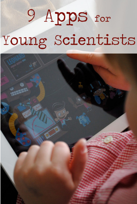 9 Apps for Young Scientists - Playful Learning | Apps for learning | Scoop.it