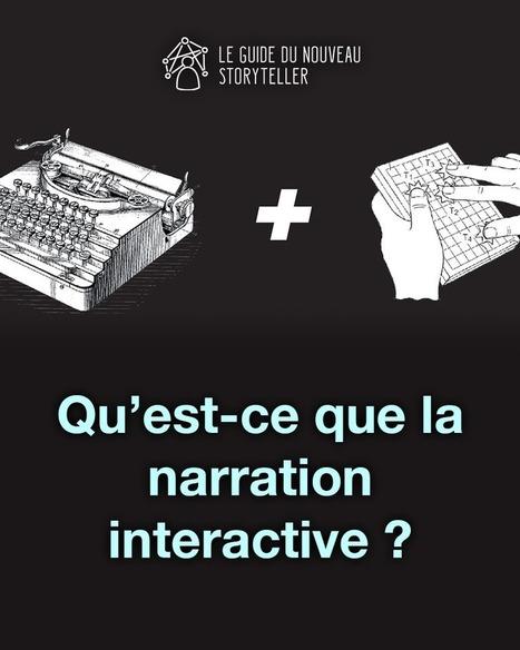 Le Guide du Nouveau Storyteller - Interactivité et transmedia | La révolution numérique - Digital Revolution | Scoop.it