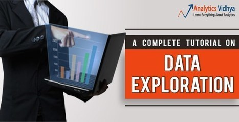 A Comprehensive guide to Data Exploration | Big Data & Storytelling | Scoop.it