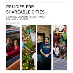 A Sharing Economy Policy Primer for Urban Leaders | Peer2Politics | Scoop.it