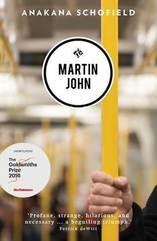 Martin John by Anakana Schofield shortlisted for The Goldsmiths Prize | The Irish Literary Times | Scoop.it