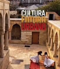 La cultura, motor económico y social para las ciudades, según un informe de la UNESCO | Organización de las Naciones Unidas para la Educación, la Ciencia y la Cultura | El rincón de mferna | Scoop.it