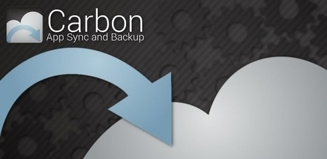 Carbon - App Sync and Backup - Applications Android sur Google Play | Android Apps | Scoop.it