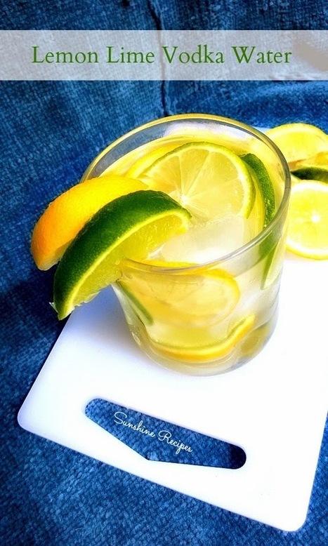 Lemon Lime Vodka Water | Sunshine Recipes | Recipes | Scoop.it