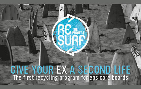 Give a new life to your surfboard with The Resurf Project | GREENROOM VOICE | RESURF recyclage | Scoop.it