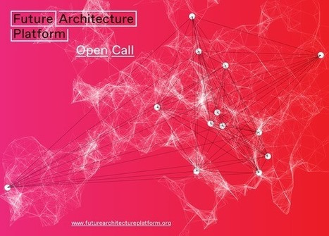 Future Architecture platform: call for ideas | Social Art Practices | Scoop.it