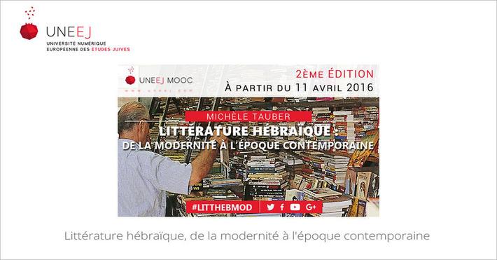 [Today] MOOC Littérature hébraïque, de la modernité à l'époque contemporaine | MOOC Francophone | Scoop.it