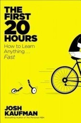 The First 20 Hours-How to Learn Anything...FasT!! | Entrepreneurship | Scoop.it