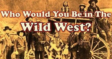 Who Would You Be in The Wild West? | CLOVER ENTERPRISES ''THE ENTERTAINMENT OF CHOICE'' | Scoop.it