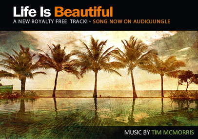 """Life Is Beautiful"" hits AudioJungle.net! 