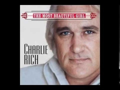 Charlie Rich - The Most Beautiful Girl (HQ) - YouTube | fitness, health,news&music | Scoop.it