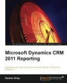 Microsoft Dynamics CRM 2011 Reporting and Business Intelligence - Free eBook Share | Marketing Automation, CRM | Scoop.it