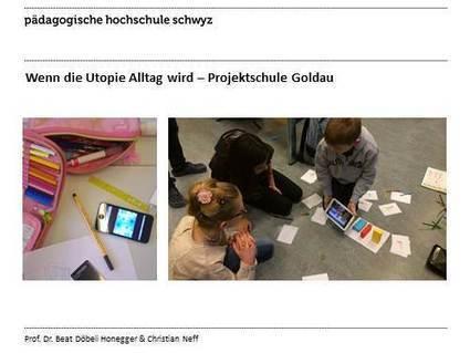 Wenn die Utopie Alltag wird - Projektschule Goldau | BYOD in der Schule | Scoop.it
