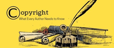 Copyright: What Every Author Needs to Know   Ebook and Publishing   Scoop.it