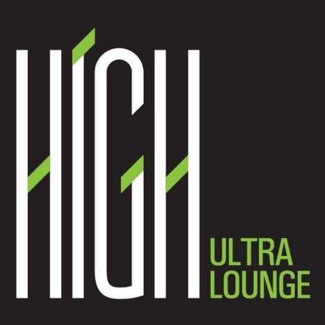 High Ultra Lounge - YouTube   high ultra lounge   Scoop.it