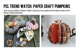 Trendy Tuesday – Paper Craft Pumpkins :: Paper Crafter's Library | Scrapbooking | Scoop.it