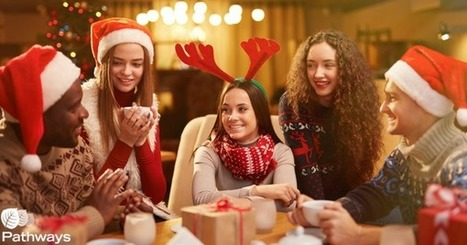 Tips and Tools for Maintaining Sobriety During the Holiday Season - Pathways Real Life Recovery   Addiction Recovery   Scoop.it