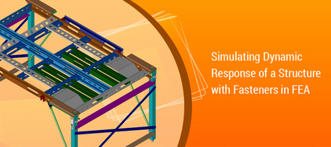 Simulating Dynamic Response of a Structure with Fasteners in FEA | CAE Analysis | Scoop.it