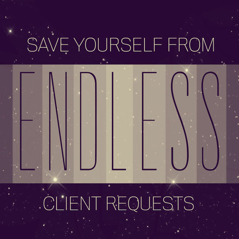 Save Yourself From Endless Client Requests - nuSchool | undigitize.me | Scoop.it