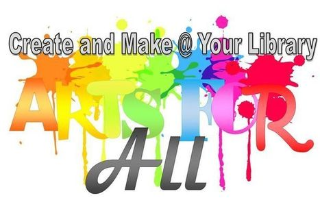 CREATE AND MAKE @ YOUR LIBRARY – ARTS FOR ALL (CHILDREN) - 17/10/2015   Tennessee Libraries   Scoop.it
