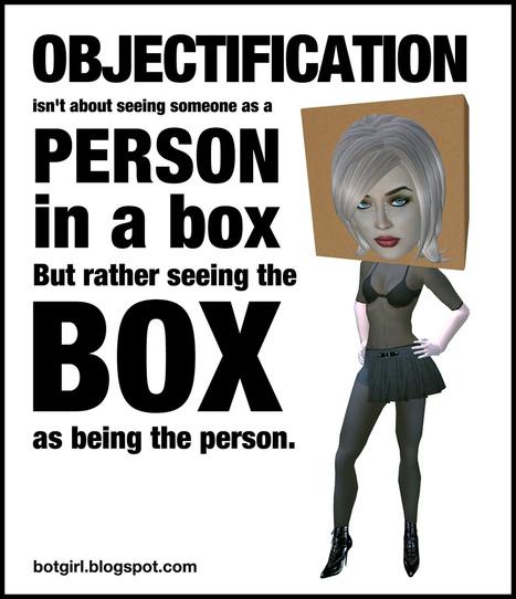 Objectification | Virtual Identity | Scoop.it