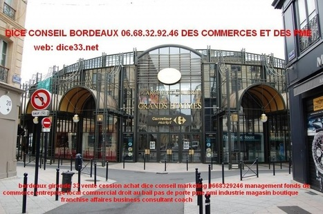 Christian Duponcheel Dice marketing conseil commerce bordeaux 33 gironde vente cession achat | MODE ET TOTAL LOOK | Scoop.it