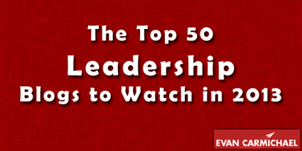 The Top 50 Leadership Blogs to Watch in 2013 - Entrepreneur Blog | Coaching Leaders | Scoop.it