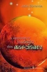 A Verdadeira Invasão dos Marcianos (João Barreiros) by Jorge | Ficção científica literária | Scoop.it