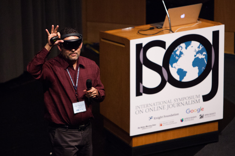 ISOJ 2016: Virtual reality has potential to enhance storytelling but logistics are uncertain, journalism experts state | #transmediascoop | Scoop.it