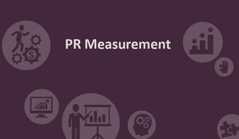 Best Practice and Guide to PR Measurement? - Wipsen.org | universal-info | Scoop.it