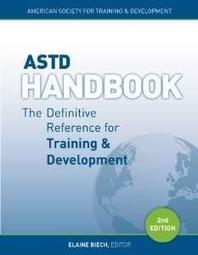 ASTD Handbook: The Definitive Reference for Training & Development by Elaine Biech [PDF/ePUB] | Just Amazing Life | Free eBooks | Scoop.it