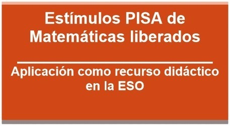 Blog Mateguay bloga: Estímulos PISA liberados como recursos didácticos de Matemáticas | MATEmatikaSI | Scoop.it