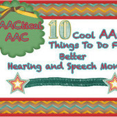 10 Cool AAC Things to Do For Better Hearing & Speech Month | Communication and Autism | Scoop.it