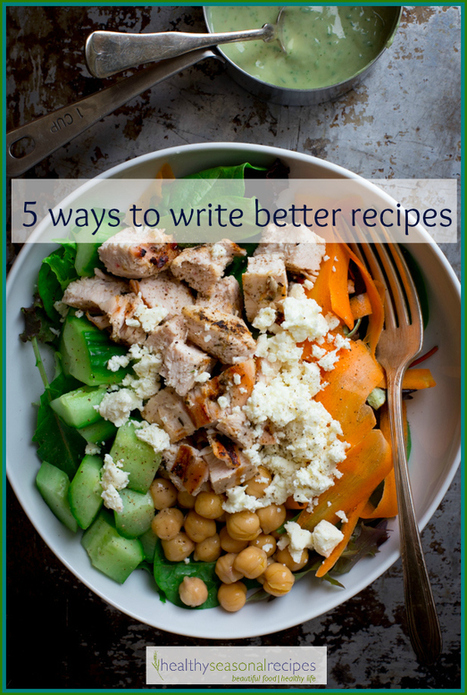 5 ways to write better recipes | Chef Cafe | Scoop.it