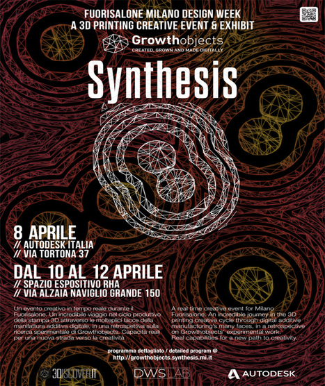 Synthesis, un evento culturale sulla stampa 3D per Milano Design Week | Digital Design and Manufacturing | Scoop.it