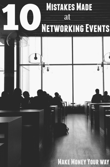 10 Mistakes Made at Networking Events | Personal finance blogs | Scoop.it