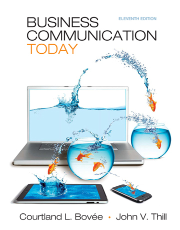 Business Communication Today, 11th Edition | News about Bovee & Thill | Scoop.it