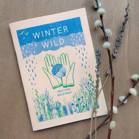 Winter Wild - Plant Zine Comic | Writing and Journalling | Scoop.it