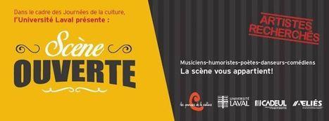 Scène ouverte à l' @universitelaval le 30.09. dans le cadre des #Jdelaculture @Culturepourtous | CULTURE, HUMANITÉS ET INNOVATION | Scoop.it