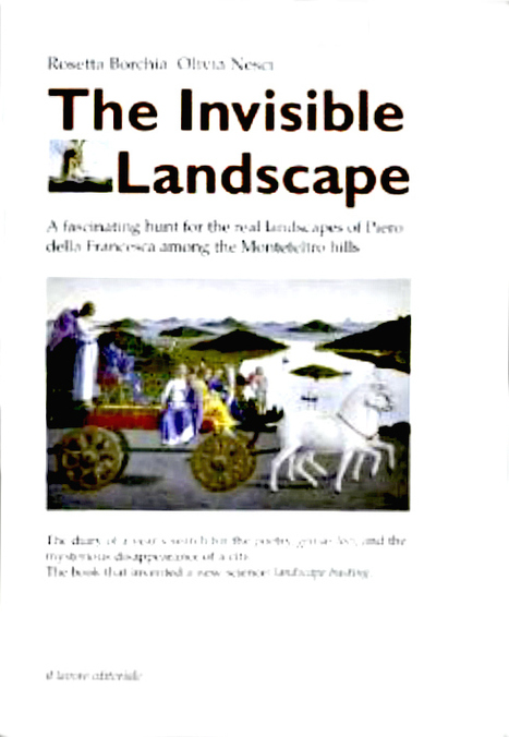 The Invisible Landscape: Discovering the real landscapes of Piero della Francesca | Le Marche another Italy | Scoop.it