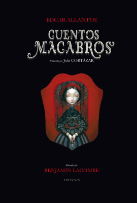 Cuentos macabros, de Edgar Allan Poe. Ilustraciones de BenjaminLacombe | No soy un mainstream | Scoop.it