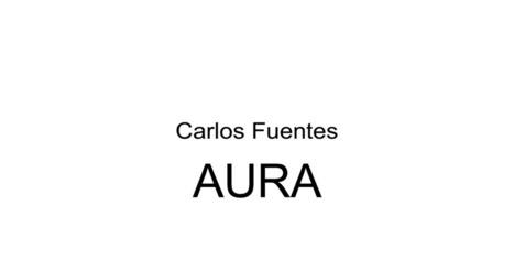 Libro - Aura de Carlos Fuentes | Educacion, ecologia y TIC | Scoop.it